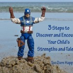 Three steps to discovering and encouraging your child's strengths and talents