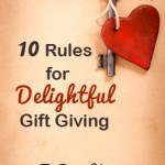 10 Rules for Delightful Gift Giving
