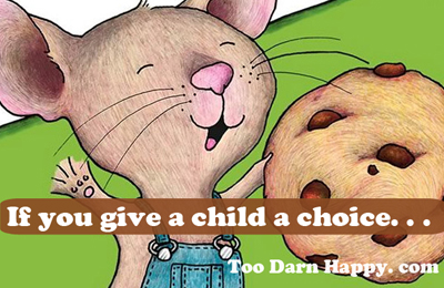 give a child a choice