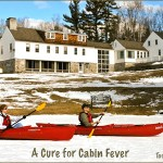 A cure for cabin fever