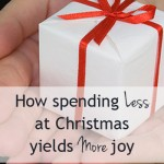 Spending less at Christmas yields more joy