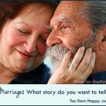 Marriage: What story do you want to tell?