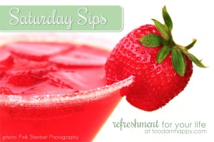 saturday-sips: refreshment for your life