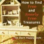 Beyond yard sales: How to find Free and Nearly Free treasures!
