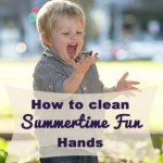 Saturday Sips: How to clean summertime fun hands
