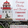 courage clarity change commencement address