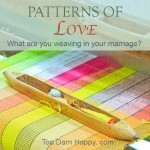 Patterns of Love in Your Marriage